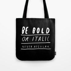 NEVER Tote Bag