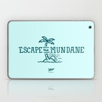 Escape the Mundane Laptop & iPad Skin