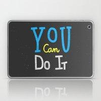 You Can Do It Laptop & iPad Skin