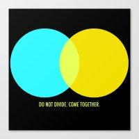 Do Not Divide Canvas Print
