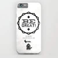 iPhone & iPod Case featuring Be Great. by Joshua Kulchar