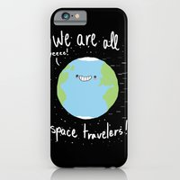 If You Think About It, We Are All Space Travelers iPhone 6 Slim Case