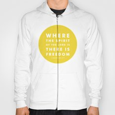 There Is Freedom Hoody