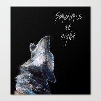 Sometimes At Night Canvas Print