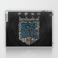 We'll Always Be Royals Laptop & iPad Skin