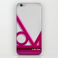 Is Like That iPhone & iPod Skin