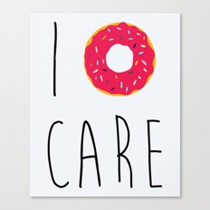 I Donut Care Funny Quote Canvas Print