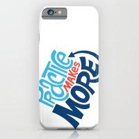 Practice Makes More Practice iPhone 6 Slim Case