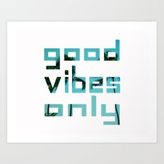 good vibes only // Punta Cana Art Print