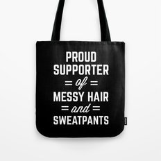 Messy Hair & Sweatpants Funny Quote Tote Bag