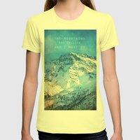 Adventure. The Mountains… Womens Fitted Tee Lemon SMALL