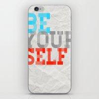 Be Yourself iPhone & iPod Skin