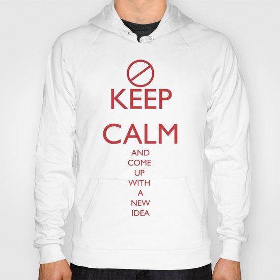 Maybe, Don't Keep Calm Hoody