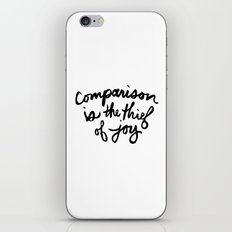 Comparison is the thief of joy (black and white) iPhone & iPod Skin