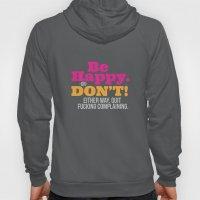 Be Happy Hoody