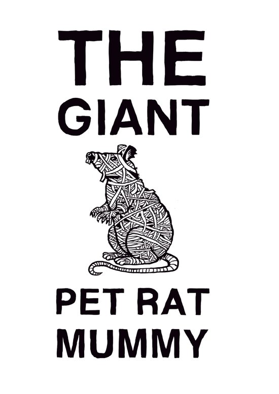 The Giant Pet Rat Mummy Art Print