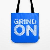 Grind On Tote Bag