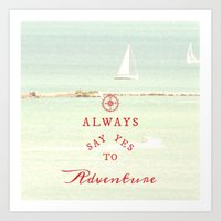 Always Adventure Art Print