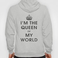 I'm The Queen Of My Worl… Hoody