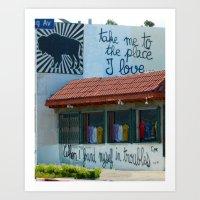 Take Me To The Place I L… Art Print