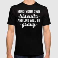 Life Will Be Gravy Funny Quote Mens Fitted Tee Black SMALL
