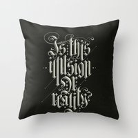 Is This Illusion Or Real… Throw Pillow