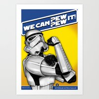Stormtrooper: 'WE CAN PEW-PEW IT!' Art Print