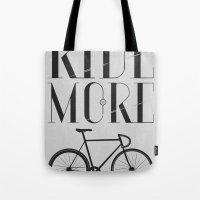 RIDE MORE BIKE_ Tote Bag