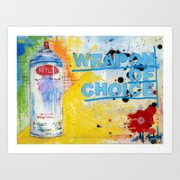 Weapon Of Choice Art Print