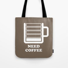 Need Coffee Tote Bag