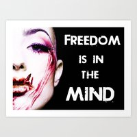 Freedom is in the mind Art Print