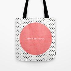 HELLO BEAUTIFUL - POLKA … Tote Bag