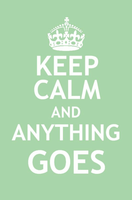 Keep Calm and Broadway: Anything Goes Art Print