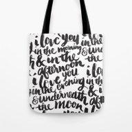 I Love You In The Mornin… Tote Bag