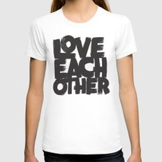 Love Each Other Womens Fitted Tee White SMALL
