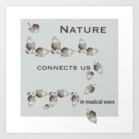 Nature Connects Us In Ma… Art Print
