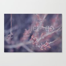 let go Canvas Print