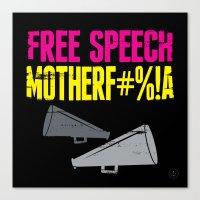 Free speech motherf#%!a Canvas Print