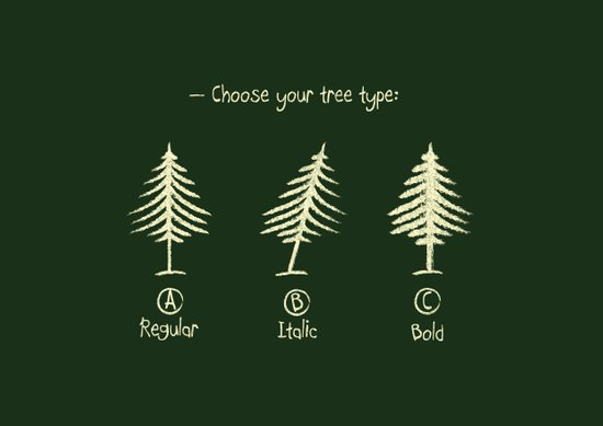 choose your tree type Art Print