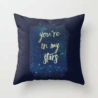 You're In My Stars Throw Pillow
