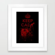 Keep calm? Framed Art Print