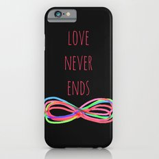 Love Never Ends  (black) iPhone 6s Slim Case