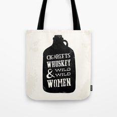 Cigareets & whuskey Tote Bag