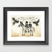 And You Will Return With… Framed Art Print