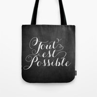 Tout est possible Tote Bag