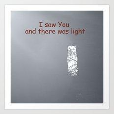 I saw You Art Print