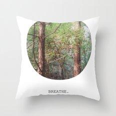 breathe. Throw Pillow