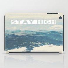 Stay High iPad Case
