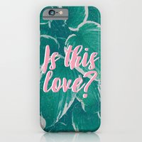 Is This Love? iPhone 6 Slim Case
