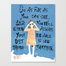Go As Far As You Can See Canvas Print